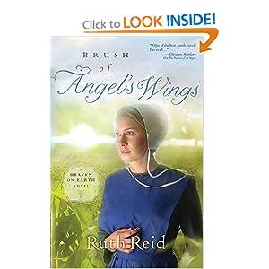Brush of Angel's Wings (A Heaven On Earth Novel) Ruth Reid