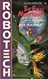 img - for Robotech Science Fiction Series, Volumes 9-12 Paperback Book Set: 9 The Final Nightmare, 10 Invid Invasion, 11 Metamorphosis and Symphony of Light (Robotech, Volumes 9-12) book / textbook / text book