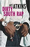 img - for Dirty South Rap (French Edition) book / textbook / text book
