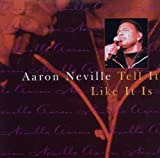 Tell It Like It Is Aaron Neville