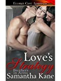 Love's Strategy (Brothers in Arms, Book Three)