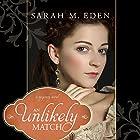 An Unlikely Match Hörbuch von Sarah M. Eden Gesprochen von: Aubrey Warner
