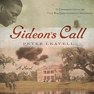 Gideon's Call: A Novel | [Peter Leavell]