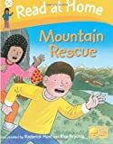 Cynthia Rider Read at Home: More Level 5c: Mountain Rescue (Read at Home Level 5)