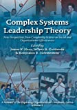 img - for Complex Systems Leadership Theory: New Perspectives from Complexity Science on Social and Organizational Effectiveness (Exploring Organizational Complexity) book / textbook / text book