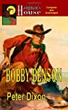 Bobby Benson (0983185727) by Dixon, Peter