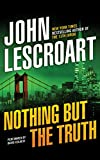 Nothing But the Truth (Dismas Hardy Series)