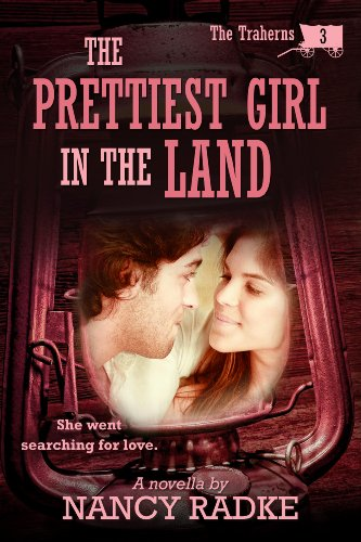 Free Kindle Book : The Prettiest Girl in the Land (The Traherns #3) (The Traherns series)