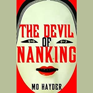 The Devil of Nanking | [Mo Hayder]