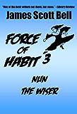 Force of Habit 3: Nun The Wiser