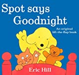 Spot Says Goodnight Eric Hill