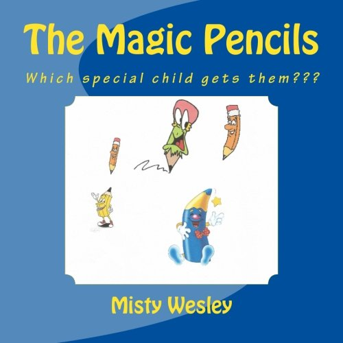 The Magic Pencils: Which special child gets them???