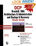 OCP: Oracle8i DBA Architecture and Ad...