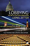 Lobbying: The Art of Political Persua...