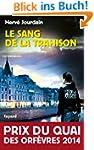 Le Sang de la trahison : Prix du quai...