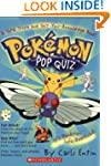 Pokemon Pop Quiz! A Total Trivia and...