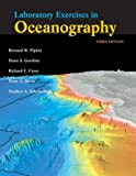 By Bernard W. Pipkin - Laboratory Exercises in Oceanography: 3rd (third) Edition