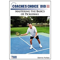 Mastering the Basics of Pickleball