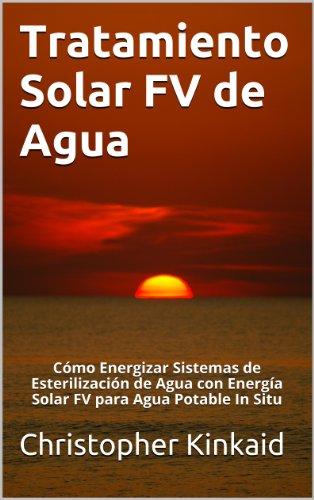 tratamiento-solar-fv-de-agua-como-energizar-sistemas-de-esterilizacion-de-agua-con-energia-solar-fv-