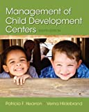 Management of Child Development Centers with Enhanced Pearson eText -- Access Card Package (8th Edition)