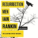 Resurrection Men (       UNABRIDGED) by Ian Rankin Narrated by James Macpherson