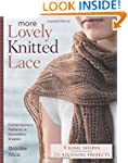 More Lovely Knitted Lace: Contemporar...
