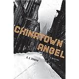 Chinatown Angel: A Mystery (Chico Santana Mysteries)