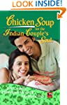 CHICKEN SOUP FOR THE INDIAN COUPLES SOUL