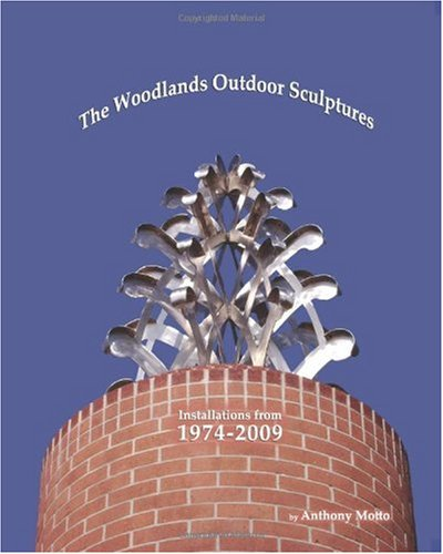 The Woodlands Outdoor Sculptures: Installations from 1974-2009