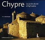 echange, troc Olivier Bourguet - Chypre : Le jardin divisé d'Aphrodite