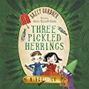 Three Pickled Herrings: Wings & Co 2 Audiobook by Sally Gardner Narrated by Simon Russell Beale