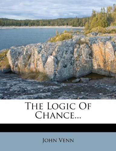 The Logic Of Chance...