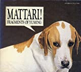 MATTARI! FRAGMENTS OF YUMING 選曲:松任谷由実