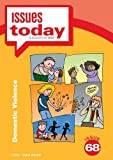 Cara Acred Domestic Violence (Issues Today Vol 68)