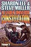 A Liaden Universe Constellation: Volume III (Liaden Universe - Collection Book 3)