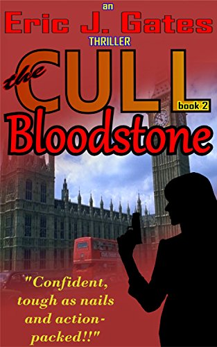 Book: the CULL - Bloodstone by Eric J. Gates