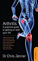 Arthritis: A practical guide to getting on with your life