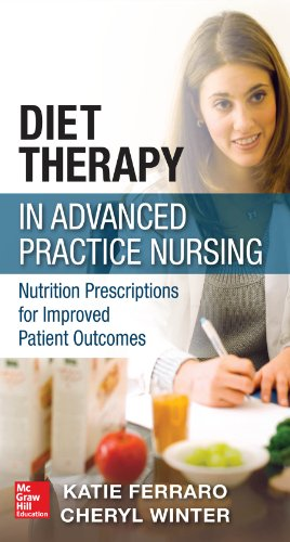 Diet Therapy In Advanced Practice Nursing: Nutrition Prescriptions For Improved Patient Outcomes front-922857