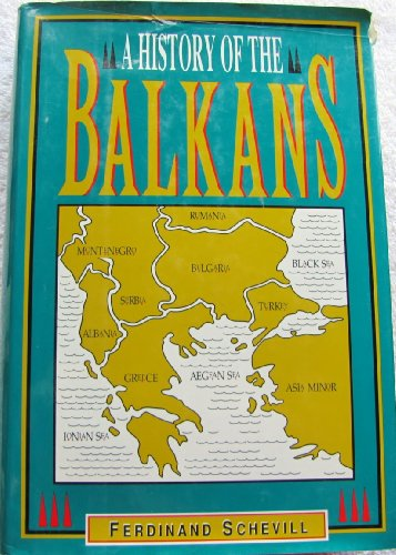 History of the Balkans: From the Earliest Times to the Present Day