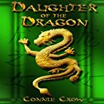 Daughter of the Dragon | Connie Crow