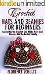 Crochet Hats and Beanies for Beginner...