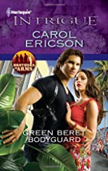 Green Beret Bodyguard (Harlequin Intrigue Series)