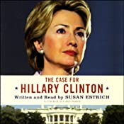 The Case for Hillary Clinton | [Susan Estrich]
