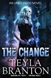 The Change (Unbounded) (Volume 1)