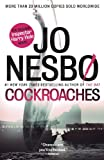 Cockroaches: The Second Inspector Harry Hole Novel (Vintage Crime/Black Lizard Original)