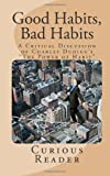 Curious Reader Good Habits, Bad Habits: A Critical Discussion of Charles Duhigg's