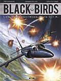 Black Birds, Tome 1 : Idealist