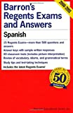 Barron's Regents Exams and Answers: Spanish (0812031938) by Kendris, Christopher
