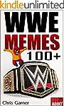 WWE Memes: Best 100+ Memes & Jokes (E...