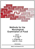 img - for Methods for the Mycological Examination of Food (Nato Science Series A:) book / textbook / text book